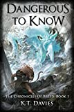 Dangerous To Know (The Chronicles of Breed: Book One) by K.T. Davies