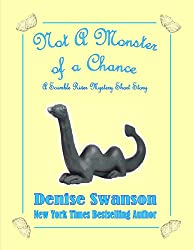 Not a Monster of a Chance (Scumble River Mysteries)