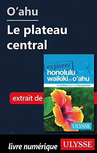 Descargar Libro O'ahu - Le plateau central de Collectif