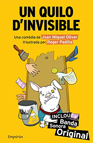 Un quilo d'invisible (EMPURIES NARRATIVA Book 416) (Catalan Edition)