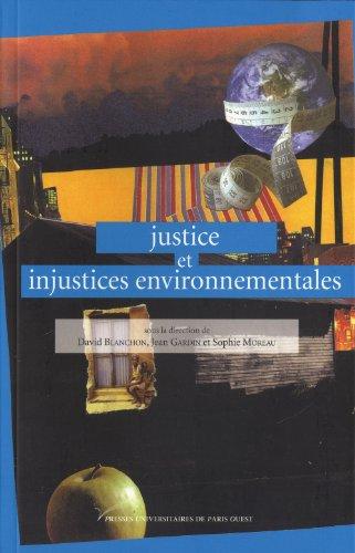 Justice et injustices environnementales par Sophie Moreau, David Blanchon, Jean Gardin