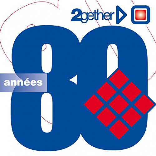 Années 80 (2Gether)