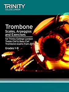 Trinity College London: Trombone Scales & Exercises From 2015 - Sheet Music