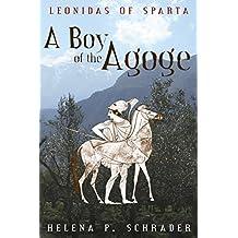 A Boy of the Agoge (Leonidas of Sparta Book 1) (English Edition)