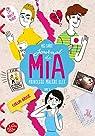 Journal de Mia, princesse malgré elle - Tome 9 par Cabot