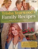 Trisha Yearwood's Family Recipes Includes the New York Times Bestselling Titles Georgia Cooking in an Oklahoma Kitchen and Home Cooking with Trisha Yearwood (2010-05-03)