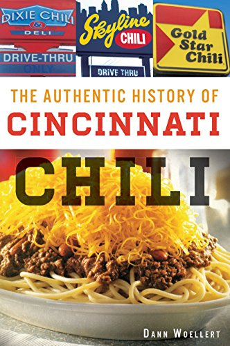 authentic-history-of-cincinnati-chili-the-american-palate-english-edition