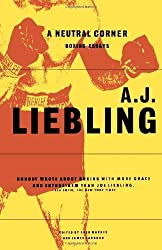 A Neutral Corner: Boxing Essays by A. J. Liebling (1996-08-31)