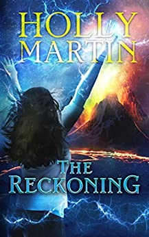 The Reckoning (The Sentinel Series Book 4) by [Martin, Holly]