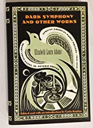 Dark Symphony, and Other Works (African-American Women Writers, 1910-1940)