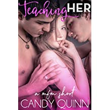 Teaching Her: a mfm erotic short (Sharing Her Book 4)
