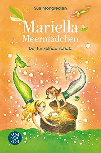 Preisvergleich Produktbild Mariella Meermädchen – Der funkelnde Schatz