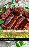 thearshiyacooking.com: Garden of Recipes (Moghlai Recipes Book 1)
