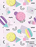 Weekly Planner 2018-19: Memphis Macarons 2018-2019 Planner   18-Month Weekly View Planner   To-Do Lists + Motivational Quotes   Jul 18-Dec 19