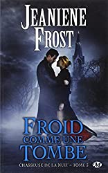 Chasseuse de la nuit, Tome 3: Froid comme une tombe