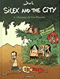 Silex and the city - Tome 8 - L'Homme de Cro-Macron