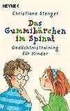 Das Gummibärchen im Spinat: Gedächtnistraining für Kinder