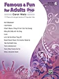 Famous & Fun for Adults -- Pop: 11 Piano Arrangements of Popular Hits