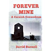Forever Mine (Cornish Conundrums Book 6)
