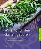 Wir sind für den Garten geboren (Amazon.de)