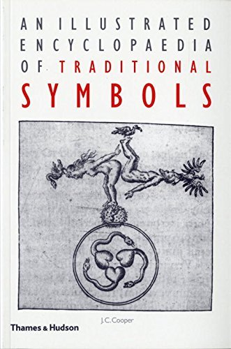 An Illustrated Encyclopaedia of Traditional Symbols by J. C. Cooper (1987-03-17)