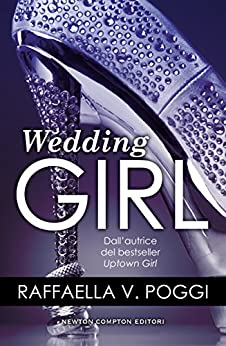Wedding Girl di [Poggi, Raffaella V.]