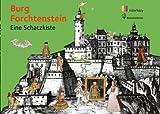 Burg Forchtenstein - eine Schatzkiste