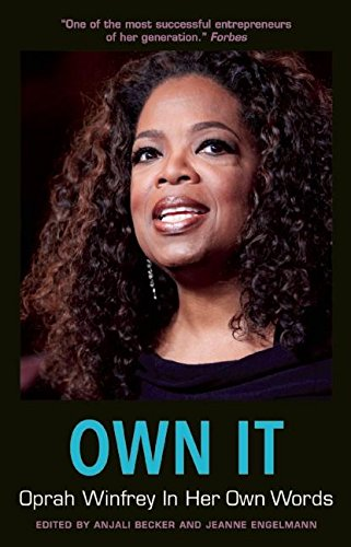 own-it-oprah-winfrey-in-her-own-words-in-their-own-words