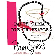 Party Girls Die in Pearls: An Oxford Girl Mystery (Oxford Girl Mysteries)