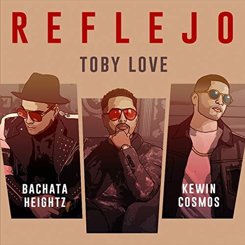 Reflejo - Toby Love