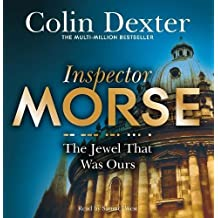The Jewel That Was Ours (Inspector Morse Mysteries)