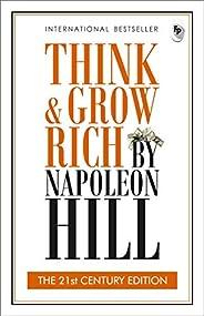 Think & Grow Rich: THE 21st CENTURY EDI