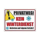 Kiwistar Privatweg! Kein Winterdienst Betreten auf eigene Gefahr Parkplatzschild Aufkleber - 42 x 30cm