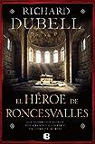 El héroe de Roncesvalles (HISTÓRICA)