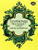 Beethoven  Symphonies Nos. 5, 6 And 7 (Full Score)