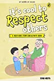 My Book of Values: It's Cool to Respect Others