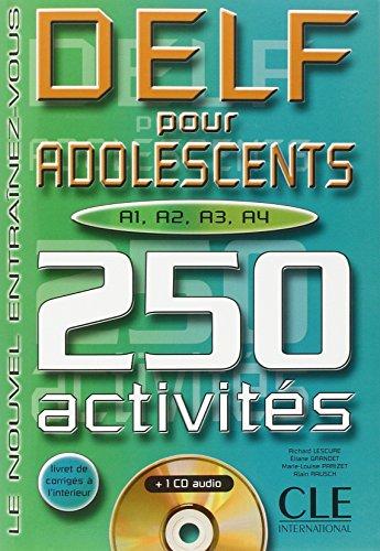 DELF pour adolescents A1, A2, A3, A4. 250 activités, avec CD audio par Eliane Grandet