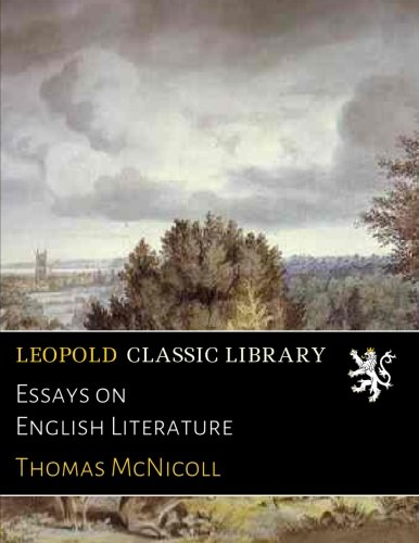 Essays on English Literature por Thomas McNicoll