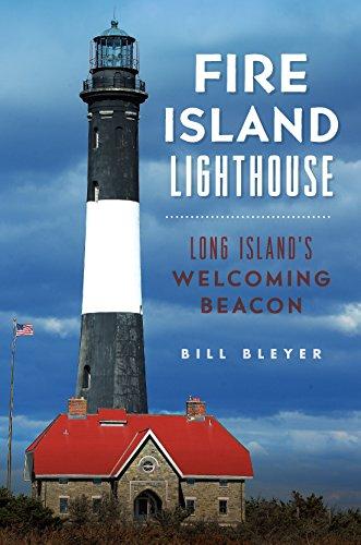 Fire Island Lighthouse: Long Island's Welcoming Beacon (Landmarks) (English Edition)
