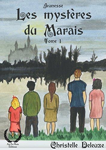 Le Gribouille: Saga jeunesse fantastique (Les mystères du Marais t. 1) par Christelle Deleuze