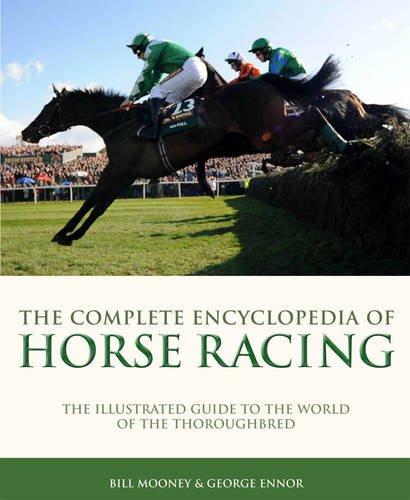 Complete Ency of Horse Racing por Bill Mooney