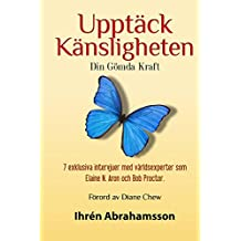 Upptack Kansligheten: Din gömda kraft (English Edition)