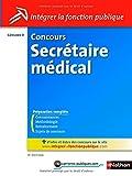 Concours Secrétaire médical - Catégorie B...
