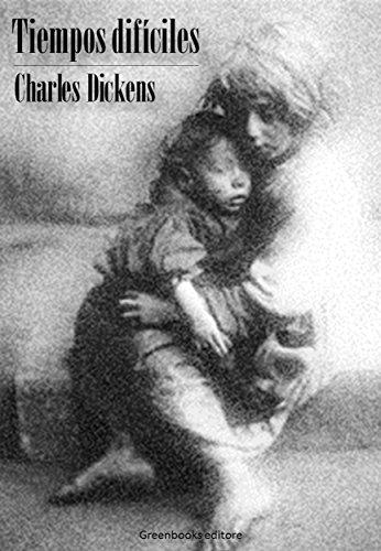 Tiempos difíciles eBook: Charles Dickens: Amazon.es: Tienda Kindle