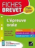 Fiches brevet L'épreuve orale : spécial nouveau brevet (French Edition)