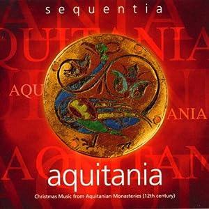 Aquitania-12th Century Christmas Music from Deutsche Harmonia