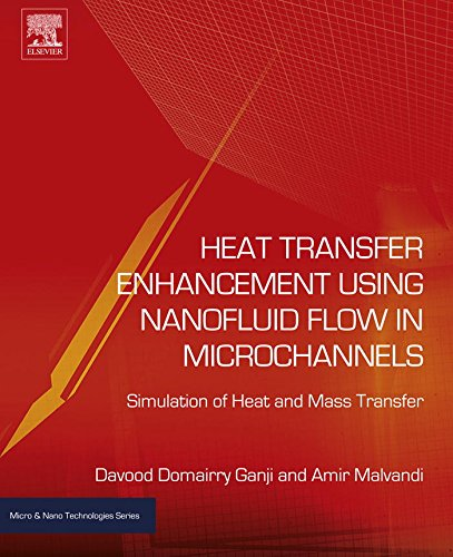 eBook Online Heat Transfer Enhancement Using Nanofluid Flow in Microchannels: Simulation of Heat and Mass Transfer (Micro and Nano Technologies) iBook