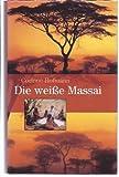 Die weiße Massai.