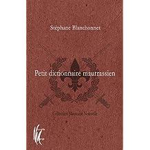 Petit dictionnaire maurrassien