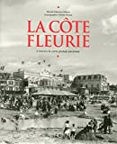 La Côte fleurie à travers la carte postale ancienne...